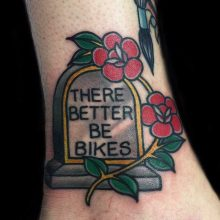 There better be bikes tattoo by Ash Hochman at 1 Point Tattoo